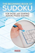 The Beginning Book of Sudoku