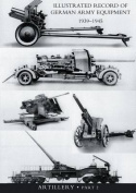 Illustrated Record of German Army Equipment 1939-1945volume II Artillery (in Two Parts) Volume Two