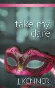 Take My Dare