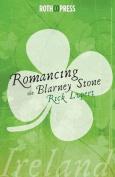 Romancing the Blarney Stone