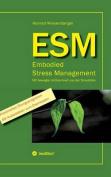 Esm-Embodied Stress Management [GER]