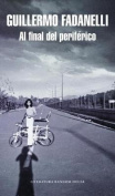 Al Final del Periferico / At the End of the Peripheral Road [Spanish]