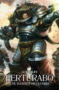 Perturabo: The Hammer of Olympia (The Horus Heresy
