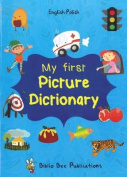 My First Picture Dictionary [POL]
