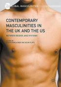 Contemporary Masculinities in the UK and the US