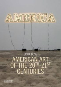 American Art of the 20th-21st Centuries