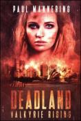 Deadland: Valkyrie Rising