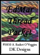 A. Basket O'Veggies - DK Designs EdMar thread pkt #3850