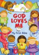 God Loves Me, My First Bible [Board book]