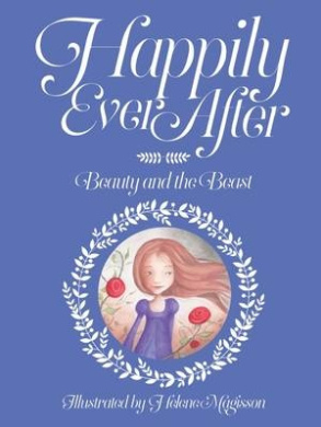 Happily Ever After Beauty and the Beast