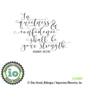 Impression Obsession Quietness And Confidence Cling Rubber Stamp D13485