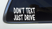 ThatLilCabin - Don't Text Just Drive AS318 20cm car sticker decal