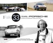 Peter Falk - 33 Years of Porsche Rennsport and Development
