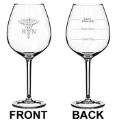590ml Jumbo Wine Glass Funny Two Sided Good Day Bad Day Don't Even Ask RN Registered Nurse
