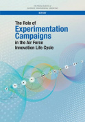 The Role of Experimentation Campaigns in the Air Force Innovation Life Cycle