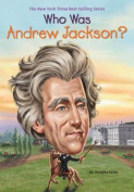 Who Was Andrew Jackson? (Who Was...?