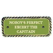 Bronze plate NOBODY'S PERFECT