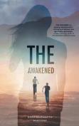 The Awakened (Awakened)