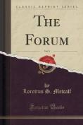 The Forum, Vol. 9