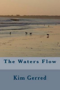 The Waters Flow