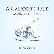 A Galjoen's Tale