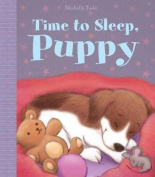 Time to Sleep, Puppy [Board book]