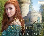 The Silent Songbird [Audio]