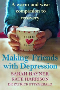 Making Friends with Depression
