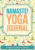 Namaste! Yoga Journal