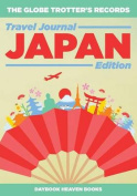 The Globe Trotter's Records - Travel Journal Japan Edition