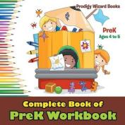 Complete Book of Prek Workbook Prek - Ages 4 to 5