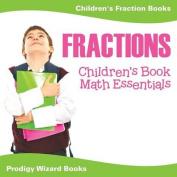 Fractions Children's Book Math Essentials