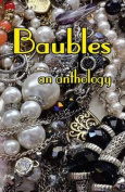 Baubles: An Anthology