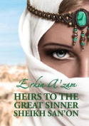 Heirs to the Great Sinner Sheikh San'on