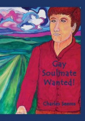 Gay Soulmate Wanted!