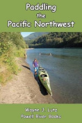 Paddling the Pacific Northwest