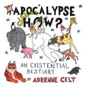Apocalypse How?