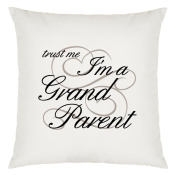 Trust Me I'm a Grand Parent Design Large Cushion Cover with Filling