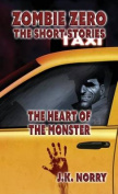 The Heart of the Monster: Zombie Zero