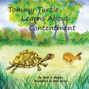 Tommy Turtle Learns about Contentment/LB's Sweetest Song