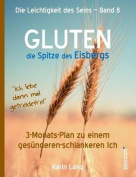 Gluten - Die Spitze Des Eisbergs [GER]