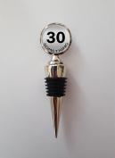 30 Something Humour Polished Metal Wine Bottle Stopper Ideal Birthday Keepsake Gift N627