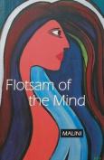 Flotsam of the Mind