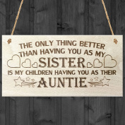 Red Ocean The Only Thing .  Having You As My Sister Is My Children Having You As Their Auntie Love Gift Wooden Hanging Plaque Sign
