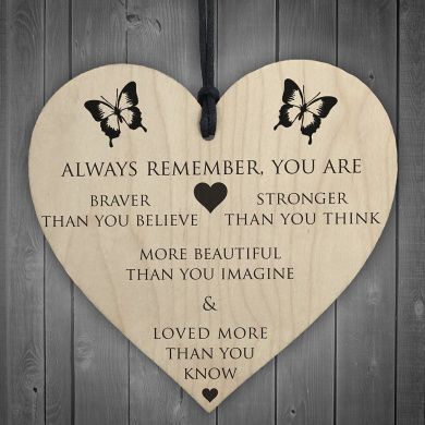You Are Braver Stronger Smarter & Beautiful Wooden Plaque