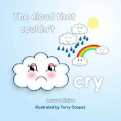 The Cloud That Couldn't Cry