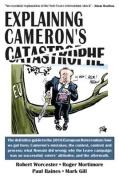 Explaining Cameron's Catastrophe