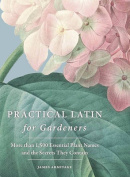 Practical Latin for Gardeners