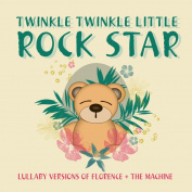 Lullaby Versions of Florence + The Machine