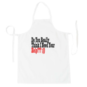 DO YOUR REALLY THINK I NEED YOUR HELP :) Funny Novelty New Apron f76b